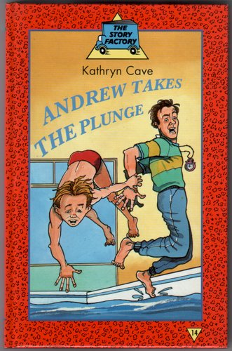 Andrew takes the Plunge by Kathryn Cave
