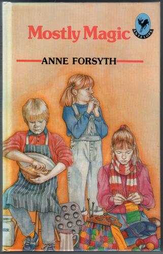 Mostly Magic by Anne Forsyth