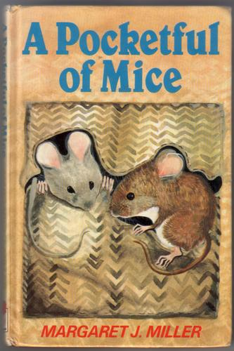 A Pocketful of Mice by J. Margaret Miller