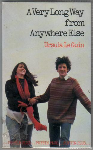 A Very Long way from Anywhere Else by Ursula Le Guin
