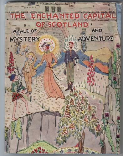 The Enchanted Capital of Scotland - A Tale of Mystery and Adventure