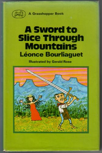 A Sword to slice through Mountains by Leonce Bourliaguet