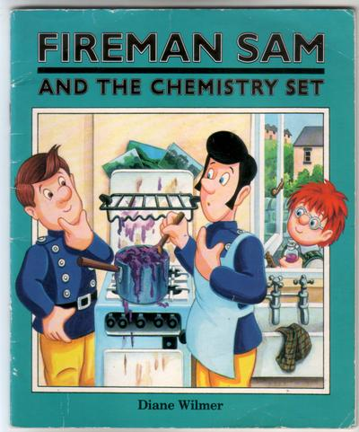 Fireman sam and the chemistry set by diane wilmer