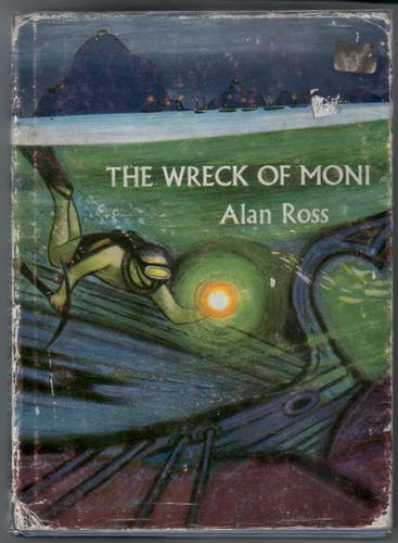 The Wreck of Moni by Alan Ross