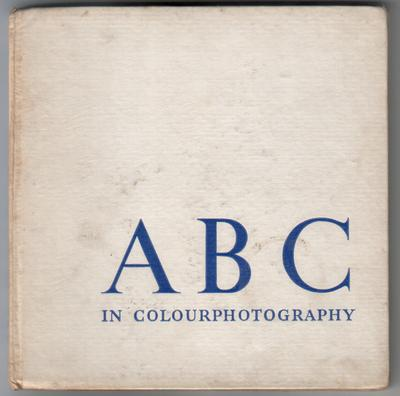 ABC in Colour Photography by George A. Adams