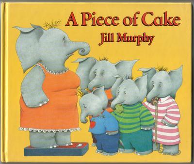 A Piece Of Cake Book Jill Murphy