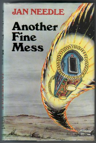 Another Fine Mess by Jan Needle