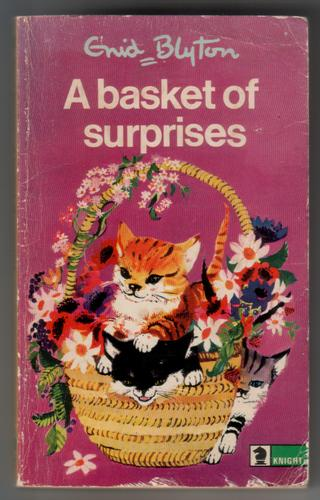 A Basket of Surprises by Enid Blyton
