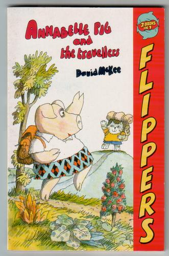 Annabelle Pig and the Travellers and Benjamin Pig and the Apple Thieves by David McKee