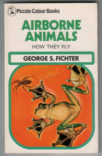 Airborne Animals: How they Fly