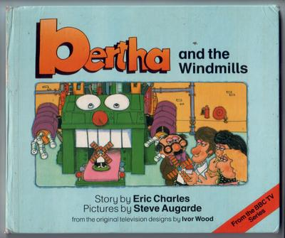 Bertha and the Windmills