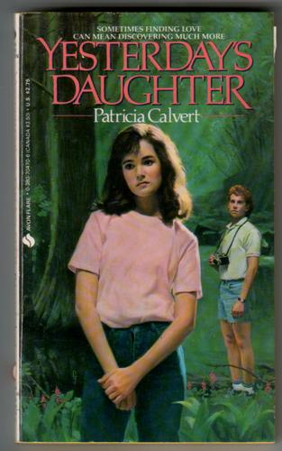 Yesterday's Daughter by Patricia Calvert