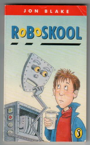 Roboskool by Jon Blake