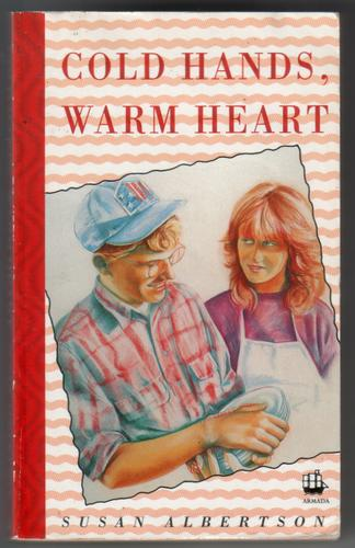 Cold Hands, Warm Heart by Susan Albertson