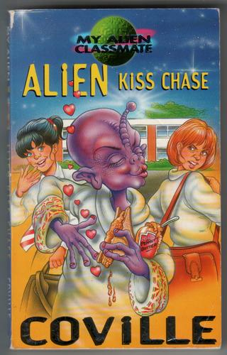 Alien Kiss Chase by Bruce Coville
