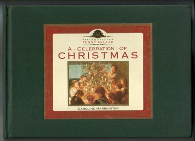 A Celebration of Christmas by Caroline Harrington