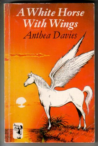 A White Horse with Wings by Anthea Davies