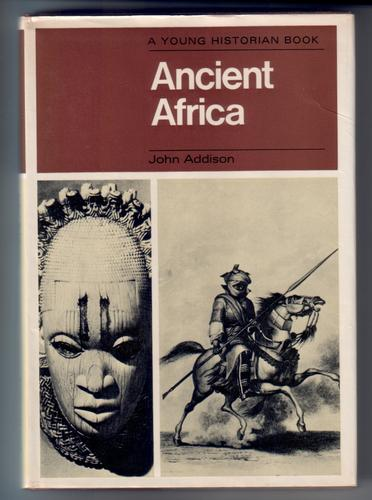 Ancient Africa by John Addison