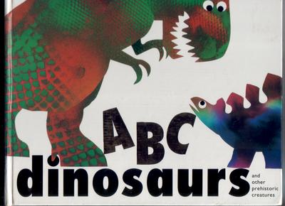 ABC Dinosaurs and other prehistoric creatures by Jan Pienkowski
