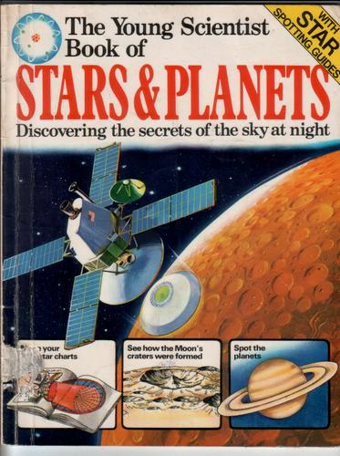 The Young Scientist Book Of Stars And Planets By A M
