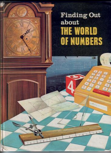 Finding Out about The World of Numbers by Leonard Sealey