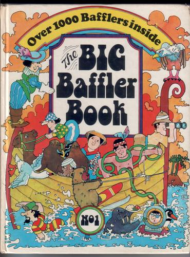 The Big Baffler Book No. 1 by Lis Sackett and Norman Barrett