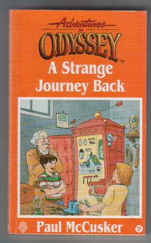 Adventures in Odyssey: A Strange Journey Back by Paul McCusker