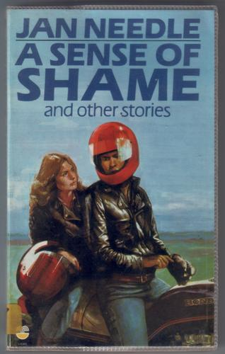 A Sense of Shame and Other Stories by Jan Needle