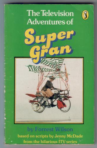 07f42b9fac5a The Television Adventures of Super Gran by Forrest Wilson ...