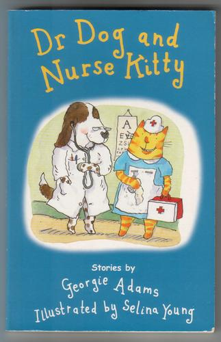Dr Dog and Nurse Kitty