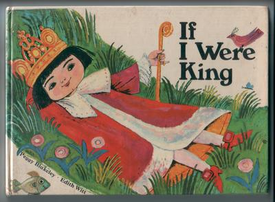 If I were King by Peggy Blakeley