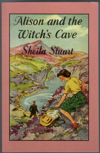 Alison and the Witch's Cave by Sheila Stuart