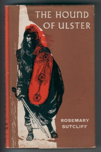 The Hound of Ulster by Rosemary Sutcliff, cover illustration by Victor Ambrus