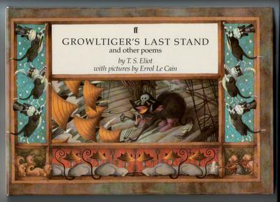 Growltiger's Last Stand and Other Poems