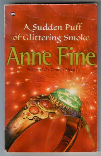A Sudden Puff of Glittering Smoke by Anne Fine
