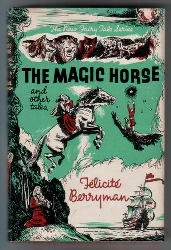 The Magic Horse and Other Stories
