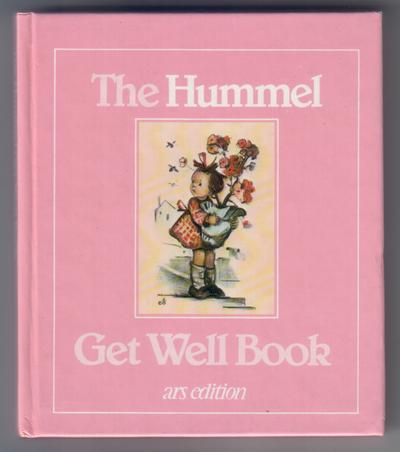 The Hummel Get Well Book