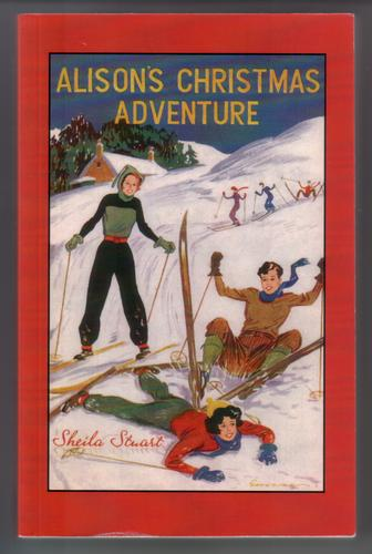 Alison's Christmas Adventure by Sheila Stuart