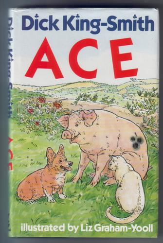 Ace by Dick King-Smith