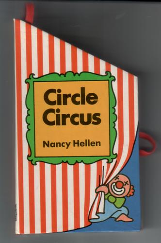 Circle Circus by Nancy Hellen