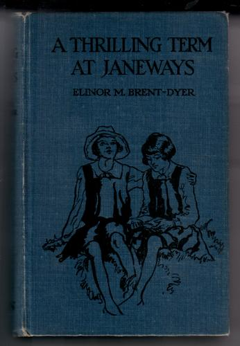 A Thrilling Term at Janeways by Elinor M. Brent-Dyer