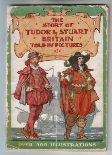 The Story of Tudor and Stuart Britain Told in Pictures by C. W. Airne