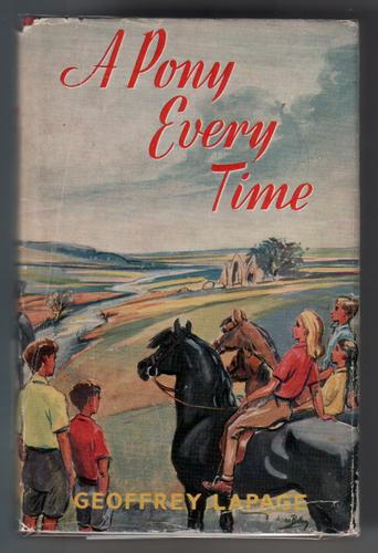 A Pony Every Time by Geoffrey Lapage