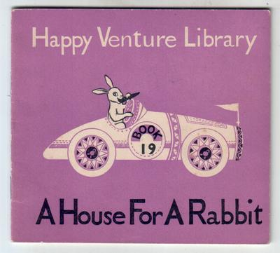 A House for a Rabbit by Phyllis Flowerdew and Fred J. Schonell