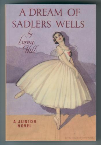 A Dream of Sadler's Wells by Lorna Hill
