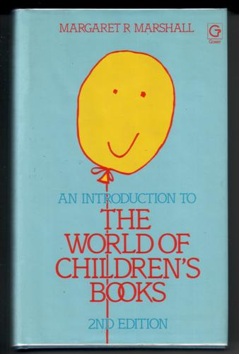 An Introduction to the World of Children's Books by Margaret R. Marshall