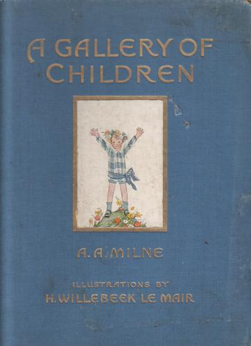 A Gallery of Children by A. A. Milne