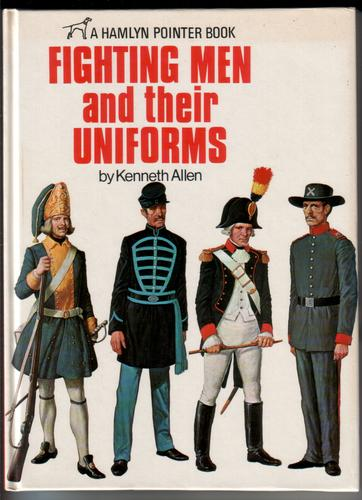 Fighting Men and their Uniforms