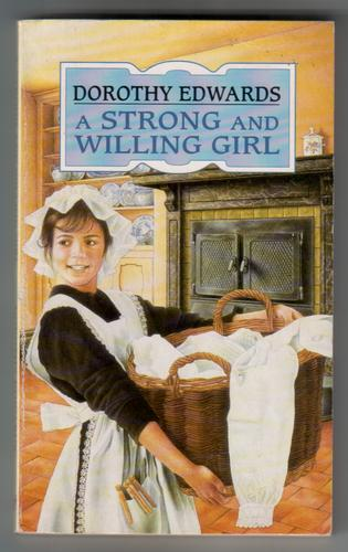 A Strong and Willing Girl
