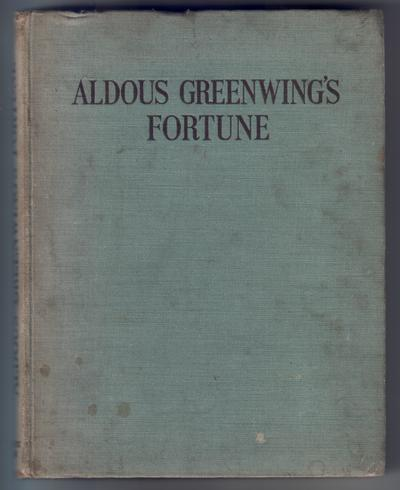 Aldous Greenwing's Fortune by M. Forster Knight